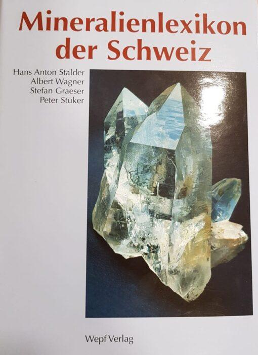 Lexikon der Schweizer Minerale