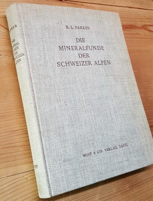 Die Mineralfunde der Schweiz von R.L. Parker 2