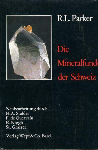 Die Mineralfunde der Schweiz von R.L. Parker